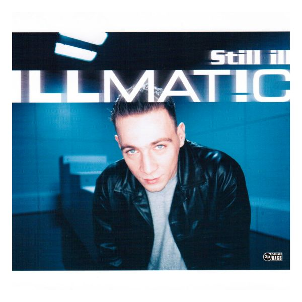 Illmat!c - Still ill (Vinyl-Single)