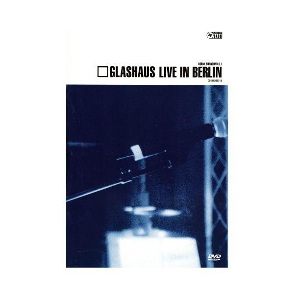 GLASHAUS - Live in Berlin (DVD)