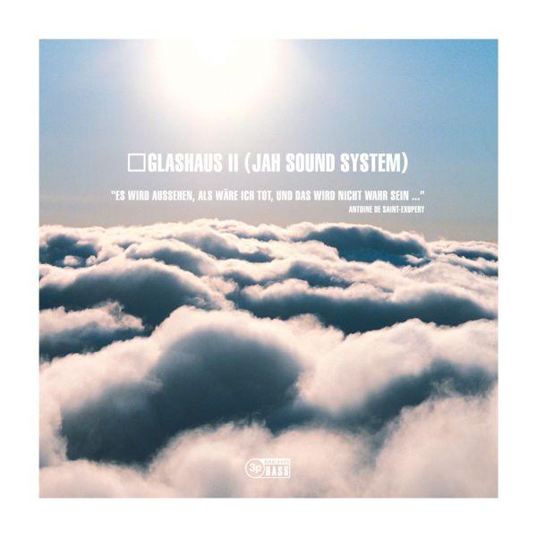 GLASHAUS - Glashaus 2 (Jah Sound System) (Doppel-Vinyl)