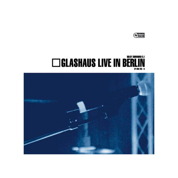 GLASHAUS - Live in Berlin (Doppel-Vinyl)