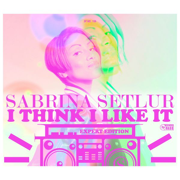 Sabrina Setlur - I think I like it (Expert Edition) (Single-CD)